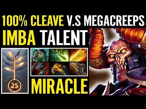 Miracle TEST 100% damage cleave Free Battle Fury ez talent tree Dota 2 7.15