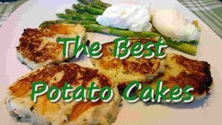 The Best Potato Cakes ~Leftover Mashed Potatoes Recipe