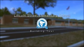 A Tour of the Newly Renovated Lincoln St. Elementary School
