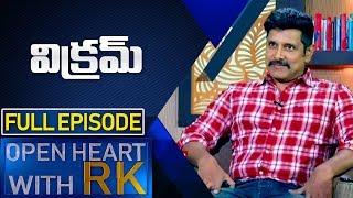 Hero Chiyaan Vikram | Open Heart With RK | Full Episode