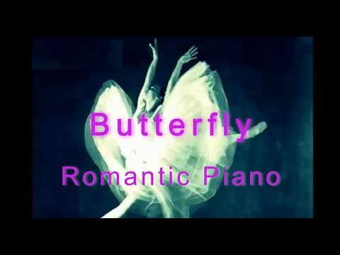 Butterfly ♥ Best romantic piano you will hear it  for Ballet Dancer with sheet