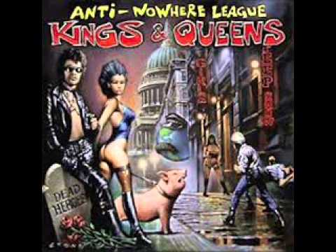 Anti-nowhere League - Kings & Queens