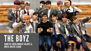 The Boyz show us their hidden talents & guess Aussie slang