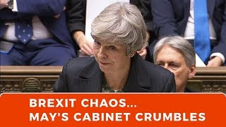BREXIT chaos, as May's cabinet crumbles
