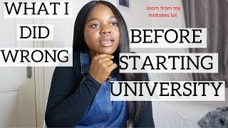 Things I should NOT have done before starting UNIVERSITY