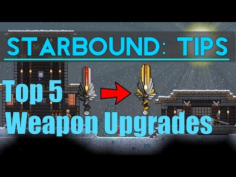 Starbound Tips: Top 5 Weapon Upgrades