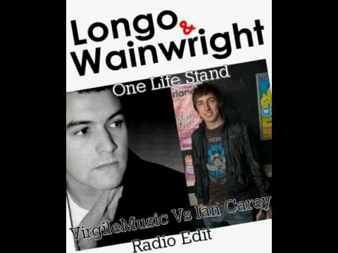 Longo &amp; Wainwright - One Life Stand (VirgileMusic Vs Ian Carey Radio Edit)