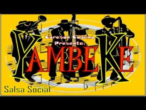 CARI CARIDAD - YAMBEKE SALSA SOCIAL