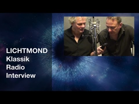 Lichtmond 3 - Klassik Radio Interview