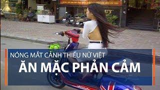 Nóng mắt cảnh thiếu nữ Việt ăn mặc phản cảm   VTC