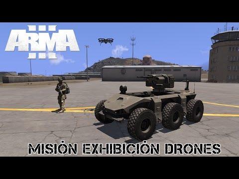 ARMA 3 | DRONES | MISIÓN EXHIBICIÓN