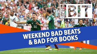 Weekend Bad Beats & Bad for Books Recap | Sports BIT | Monday, June 18