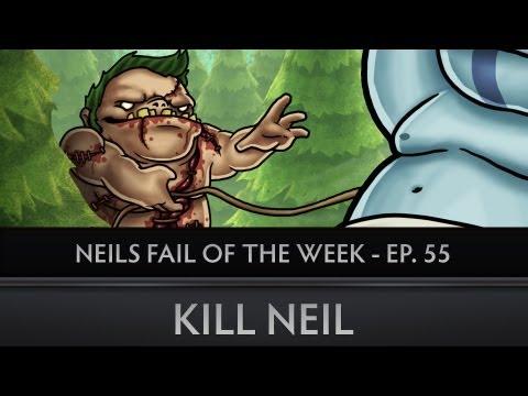 Dota 2 Neils Fail of the Week - Ep. 55 - Kill Neil
