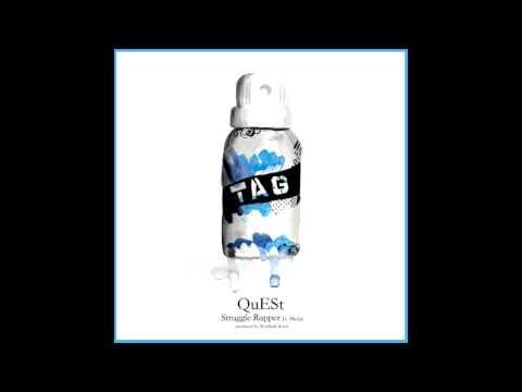 QuESt - Struggle Rapper (feat. Melat)