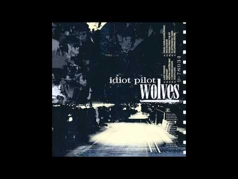 Idiot Pilot - Recurring Dream