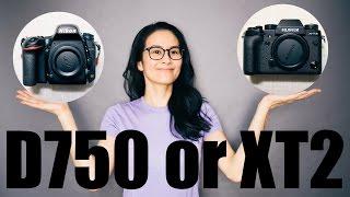 Nikon D750 or FUJIFILM XT2 〜 Beginner's choice 〜   (日本語字幕)  初心者が選ぶNikonD750/FUJIFILM XT2の話