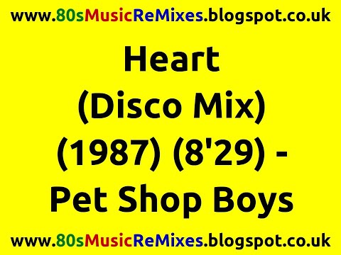 Heart (disco Mix) - Pet Shop Boys video