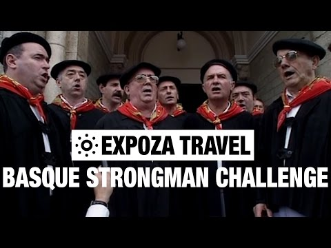 The Basque Strongman Challenge (France) Vacation Travel Video Guide
