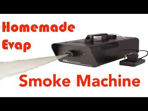 DIY Make your Own Evap Smoke Machine