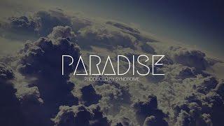 Emotional Guitar Rap Beat / Paradise (Prod. By Syndrome)