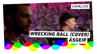 Ásgeir - Wrecking Ball (Miley Cyrus cover) | 3FM Live