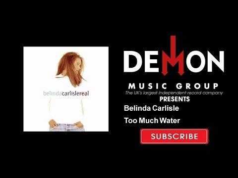 Belinda Carlisle - Too Much Water
