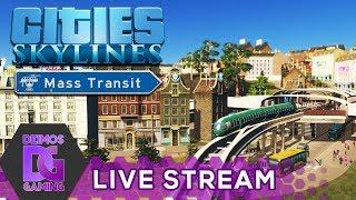 [Z] Cities Skylines - DLC Mass Transit #09   STREAM od 18:30 CZ/SK (11.9.2017) [1080p]