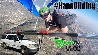 Wills Wing Test Flying / Hang Gliding VLOG #24
