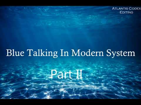 Blue Talking In Modern System (Part Two)