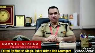 Cyber Crime Girls Harassment speech by Navneet Sikera sir- Manish singh cyber crime officer Azamgarh