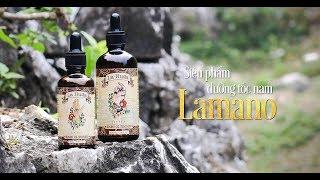 Siêu phẩm dưỡng tóc nam Lamano | Hiệu năng kích thích mọc tóc vượt trội! Made by Lahuda