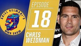 Chris Weidman: I deserve title shot after UFC 230 win   Ariel Helwani's MMA Show