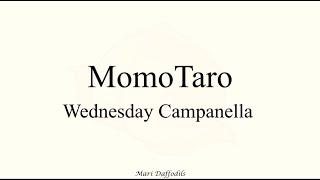 Wednesday Campanella Momotaro Letra Sub Español