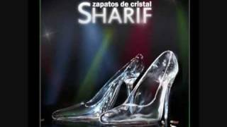 Watch Sharif Zapatos De Cristal video