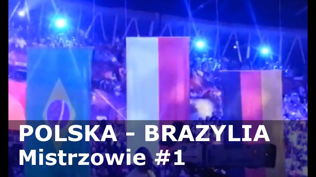 POLSKA - BRAZYLIA - Mistrzowie #1 - YouTube