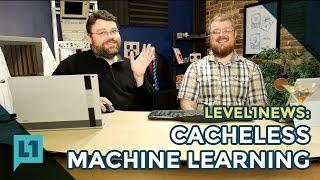Tech News: Cacheless Machine Learning -- 2016-11-22