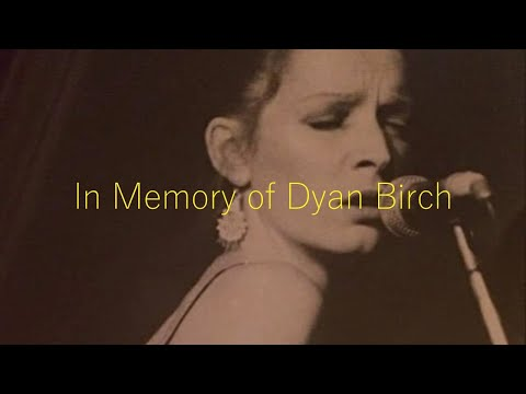 In Memory of Dyan Birch