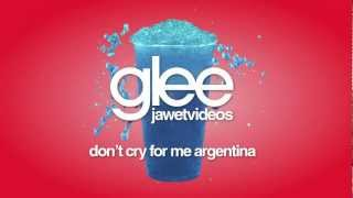 Watch Glee Cast Dont Cry For Me Argentina video