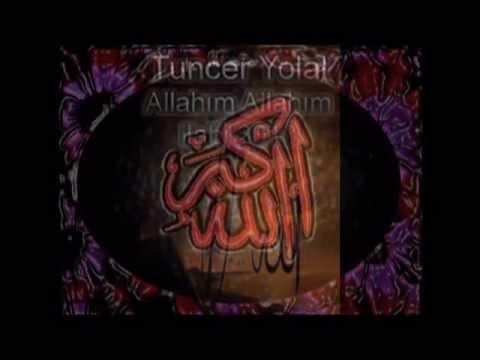 Tuncer Yolal - Allahım Benim Güzel Allahim ilahi 2013