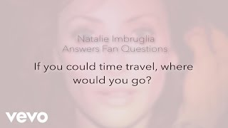 Natalie Imbruglia - If You Could Time Travel...