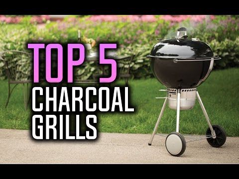 Best Charcoal Grills in 2017!