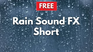 Rain Sound Effect Short (2 minutes) ♪