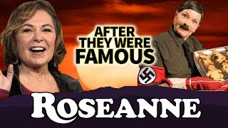 ROSEANNE | AFTER They Were Famous | ABC Cancels Reboot