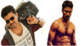 Who Will get Best Actor Award Vijay or Dhanush