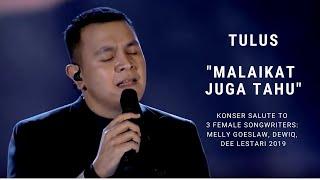 Tulus - Malaikat Juga Tahu Konser Salute Erwin Gutawa to 3 Female Songwriters