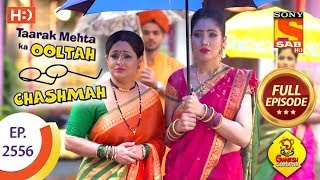 Taarak Mehta Ka Ooltah Chashmah - Ep 2556 - Full Episode - 17th September, 2018