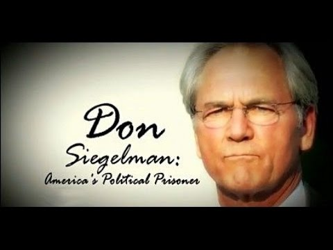 A Conversation with America's Political Prisoner, Don Siegelman...