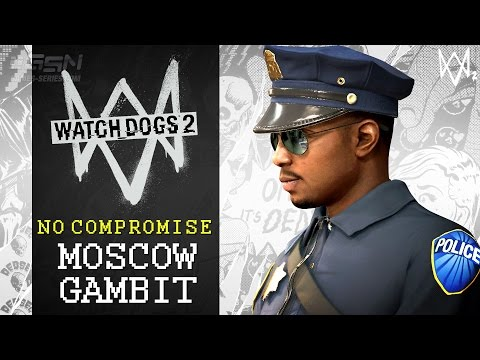 Watch Dogs 2 - No Compromise DLC Mission - Moscow Gambit