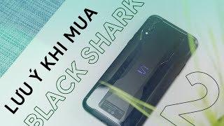 Black Shark 2: Đừng vội mua nó nếu chưa xem video này!