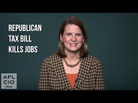 The Republican Tax Bill   Secretary-Treasurer Liz Shuler   AFL-CIO Video